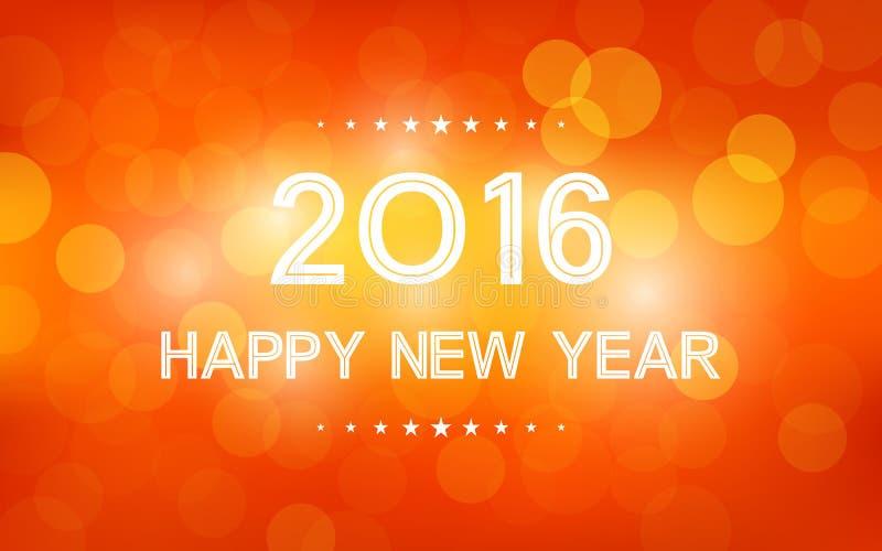 Feliz Año Nuevo 2016 en modelo de la llamarada del bokeh y de la lente en fondo de la naranja del verano ilustración del vector