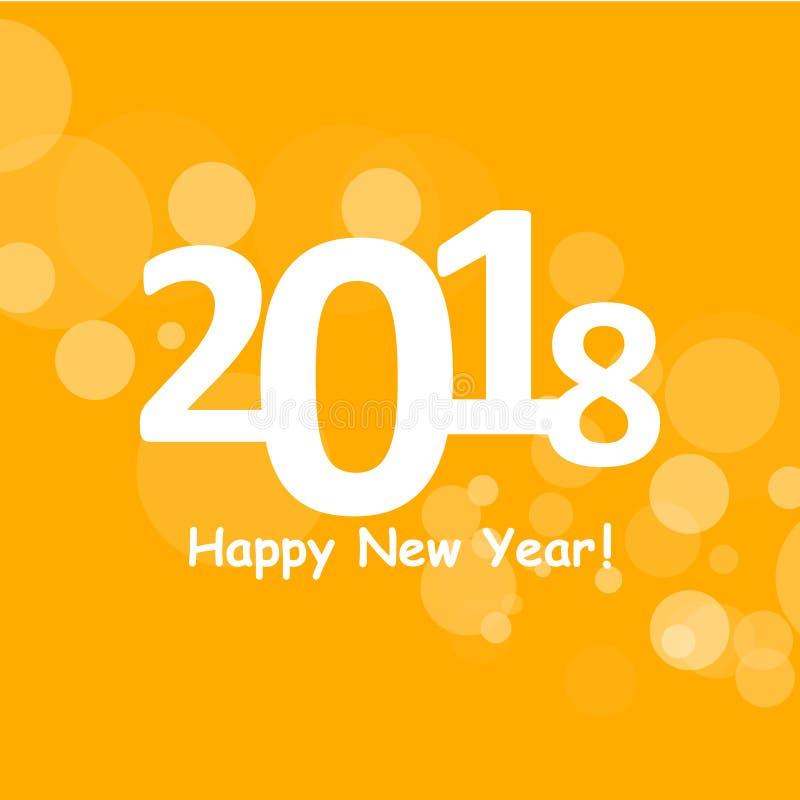 Feliz Año Nuevo 2018 en modelo de la llamarada del bokeh y de la lente en fondo de la naranja del verano stock de ilustración