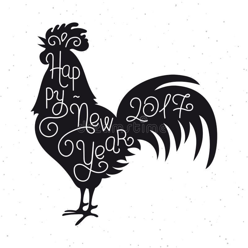 Feliz Año Nuevo Letras de la mano de la silueta Símbolo chino del calendario de 2017 años Gallo, gallo Diseño del día de fiesta,  ilustración del vector