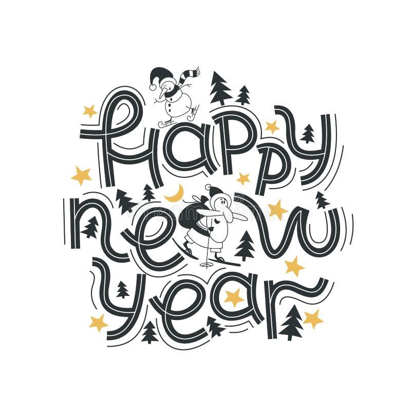 Feliz Año Nuevo Poniendo letras a la frase feliz y brillante Letras modernas para las tarjetas, los carteles, las camisetas, el e libre illustration