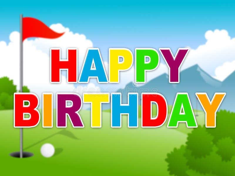 Feliz Aniversário Mensagem De Golfe Como Uma Saudação Surpresa Para Golfer - Ilustração 3d ilustração stock