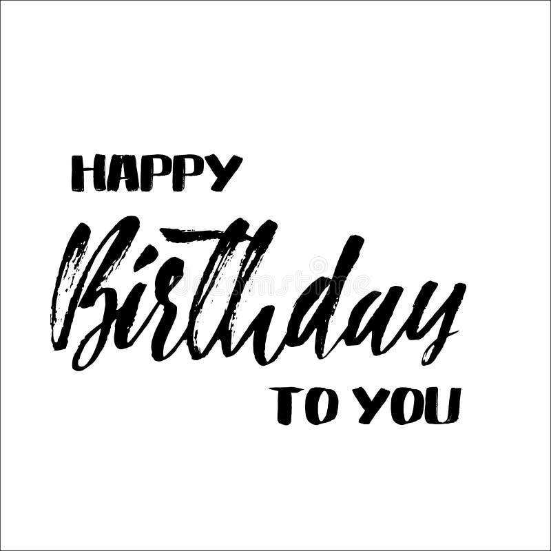 Feliz aniversário Rotulação para o convite e o cartão, as cópias e os cartazes Inscrição escrita à mão ilustração do vetor
