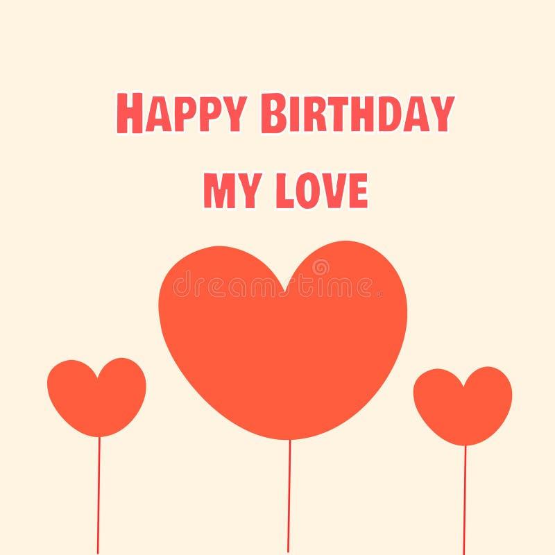Feliz aniversario meu amor cumprimento do aniversário do amante ilustração stock