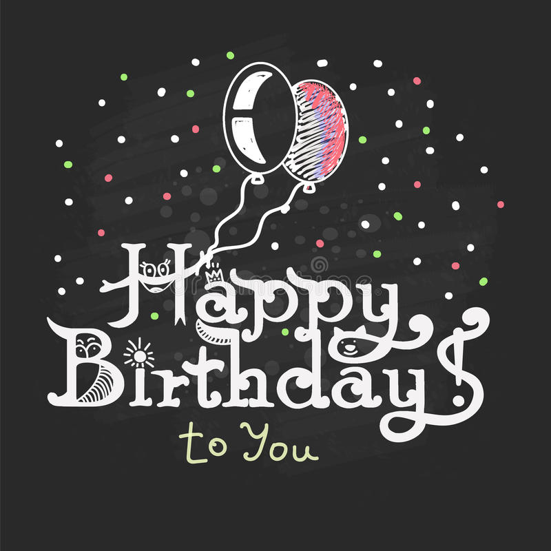 Feliz aniversario! Uma mão escrita o giz da rotulação do giz em um preto ilustração stock