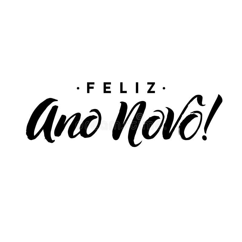 Feliz Ano Novo Caligrafia do ano novo feliz no português Tipografia preta do cartão no fundo branco Vetor ilustração royalty free