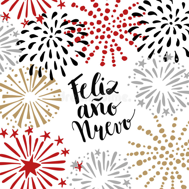 Feliz ano nuevo, Spanish Happy New Year greeting card with handwritten text and hand drawn fireworks, stars. Vector illustration stock illustration
