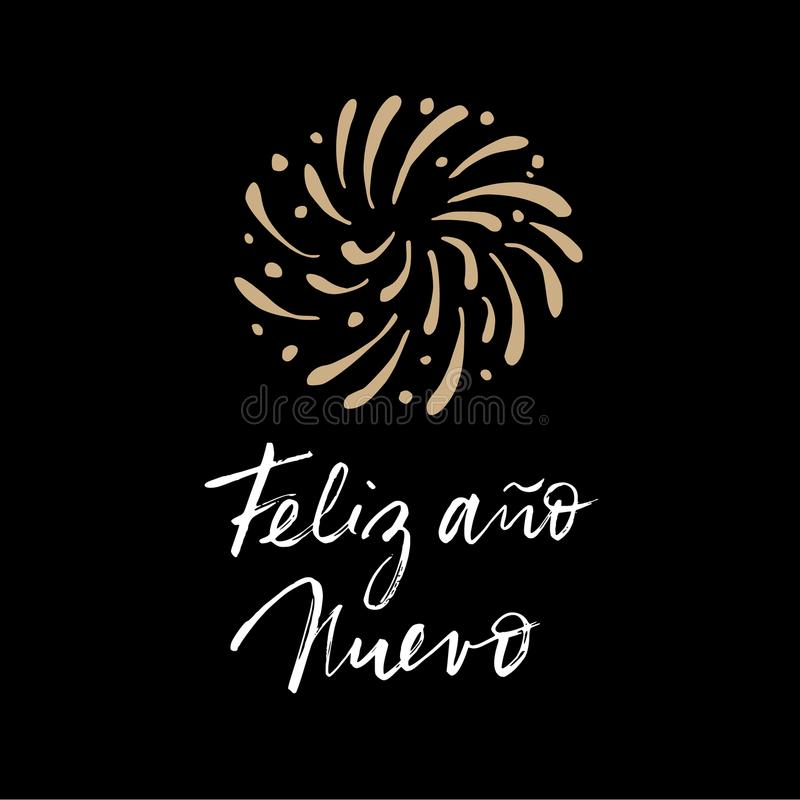Feliz ano nuevo, Spanish Happy New Year greeting card with handwritten text and hand drawn fireworks. Vector stock illustration