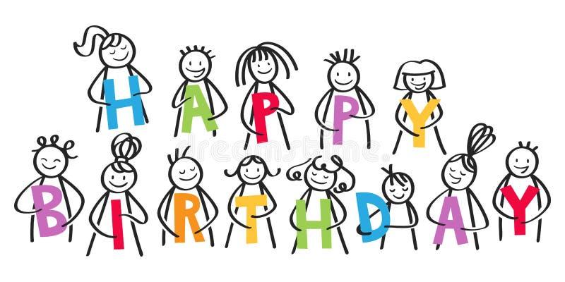 FELIZ CUMPLEAÑOS, grupo sonriente de figuras del palillo que llevan a cabo letras coloridas ilustración del vector