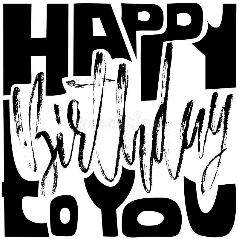 Feliz cumpleaños Moderno seque las letras del cepillo para la tarjeta de la invitación y de felicitación, las impresiones y los c ilustración del vector