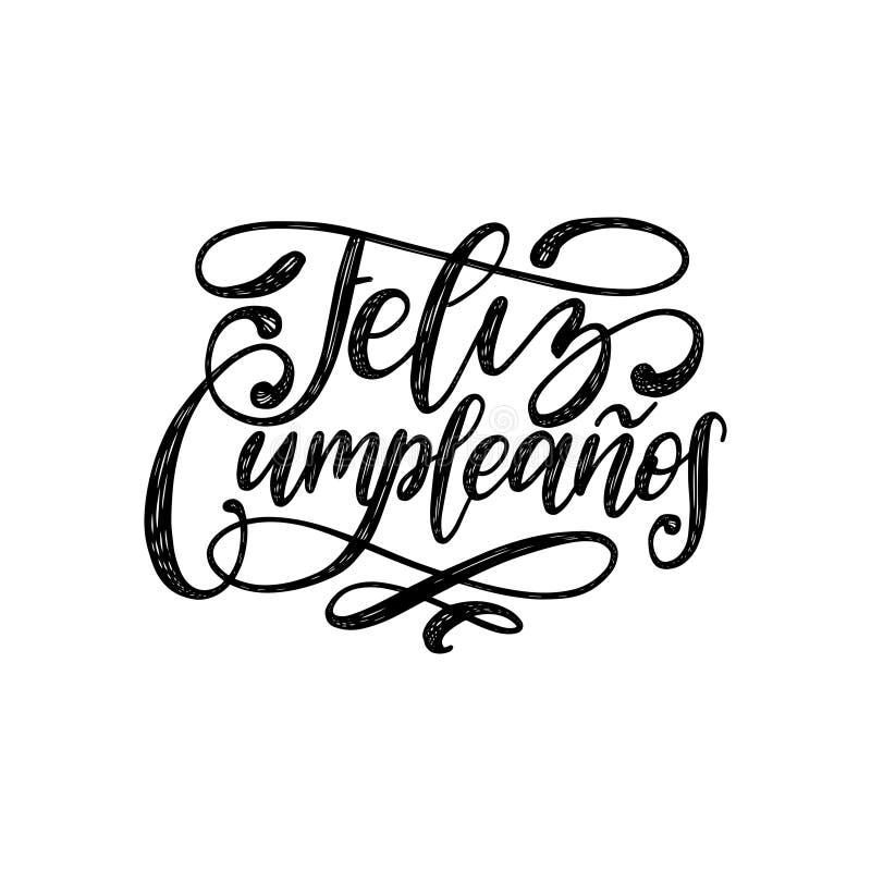 Feliz Cumpleanos tradujo de letras españolas de la mano del feliz cumpleaños Illustrationu del vector usado para la tarjeta de fe ilustración del vector