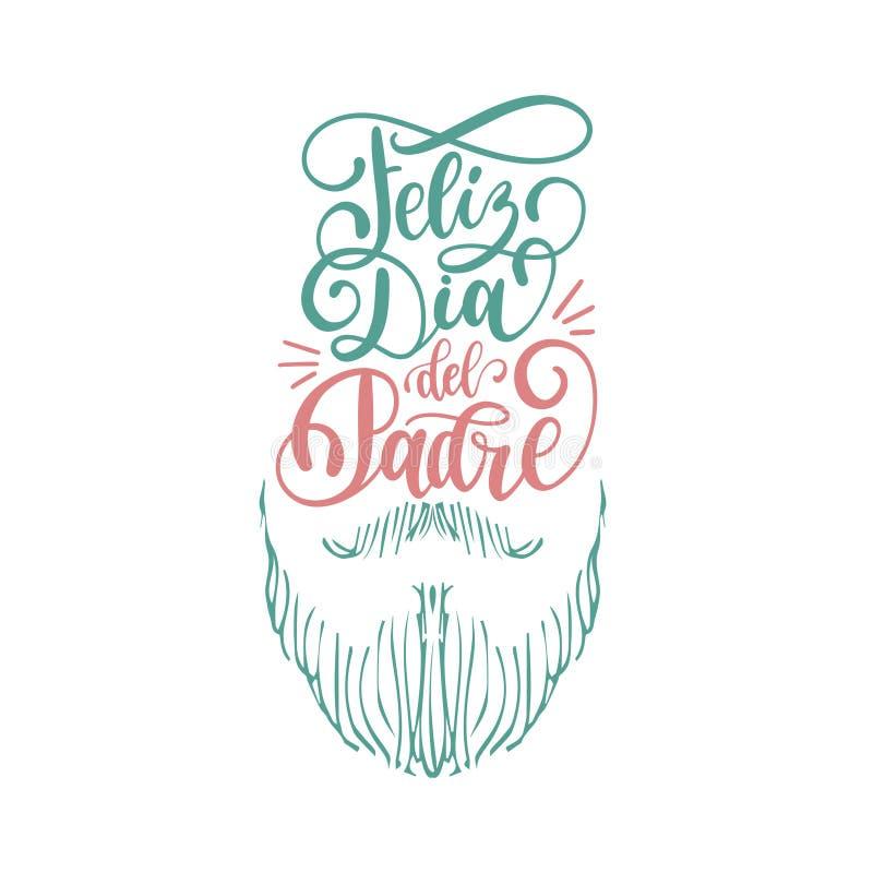 Feliz Dia台尔Padre,愉快的父亲节书法题字的西班牙翻译贺卡的,欢乐海报 皇族释放例证
