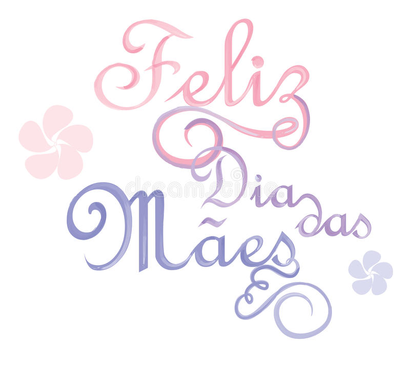 Feliz dia das Maes. Is Happy Mothers day in portuguese language vector illustration
