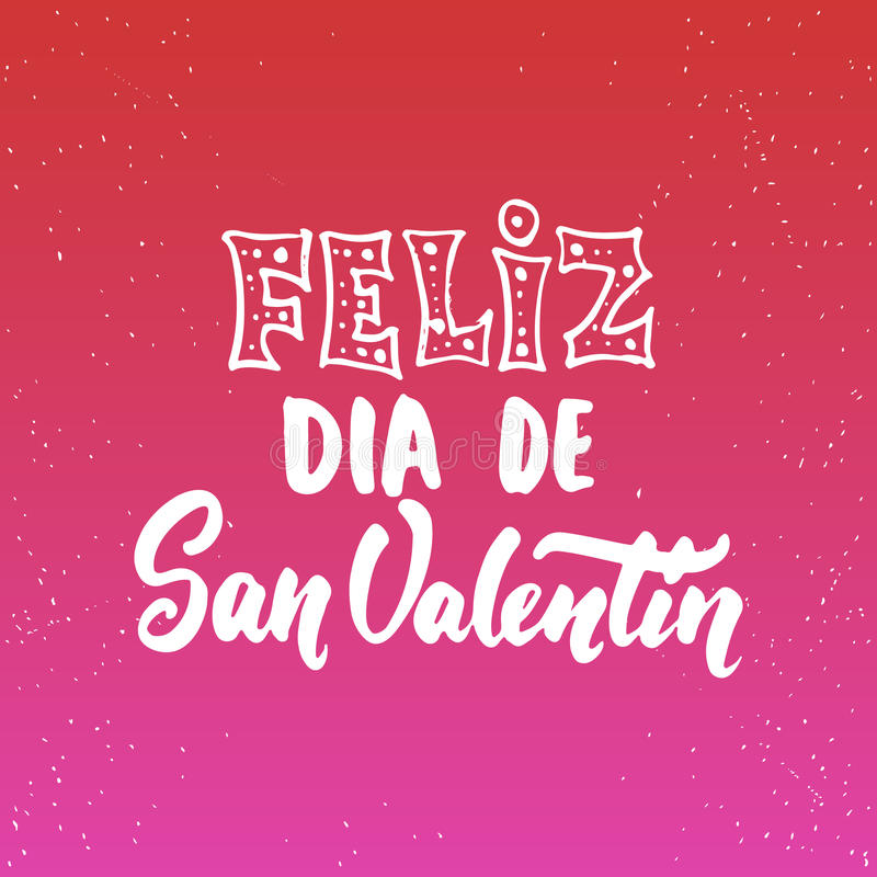 Feliz Dia de圣Valentin,什么手段愉快的情人节-西班牙爱字法书法词组在背景隔绝了 库存例证