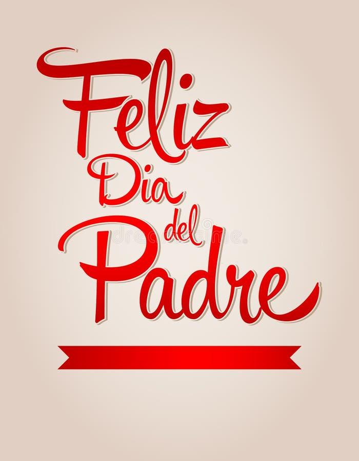 Feliz Dia De Hiszpańszczyzna teksta ojców Szczęśliwy dzień ilustracja wektor