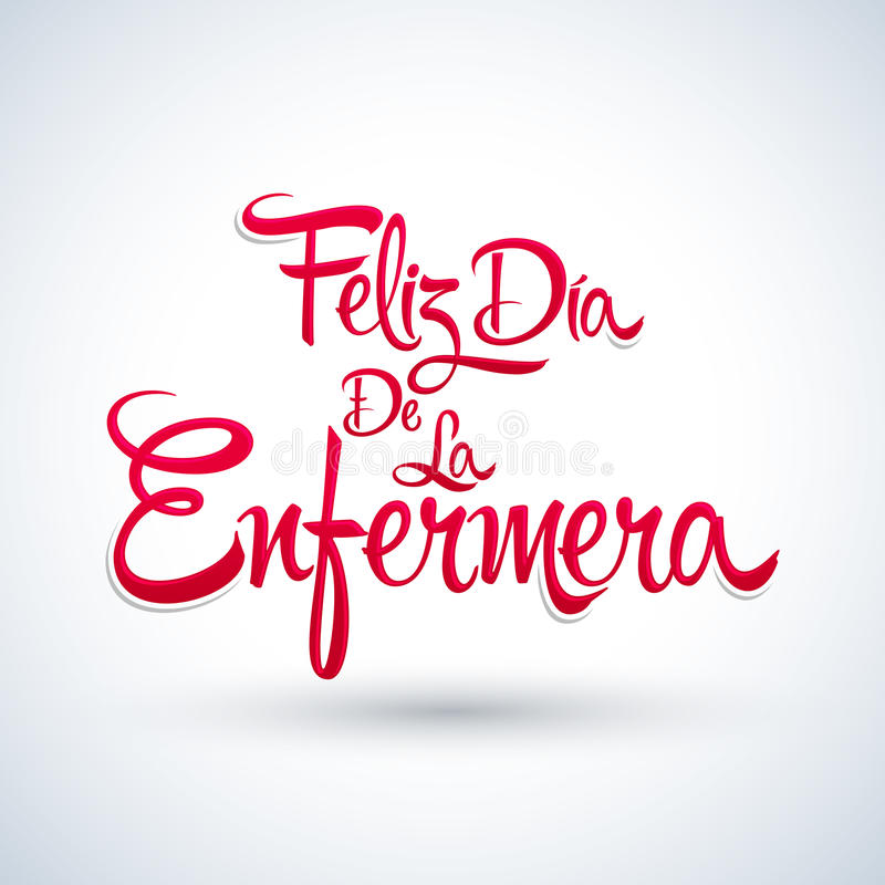 Feliz dia de la Enfermera, Happy Nurses day spanish text royalty free illustration