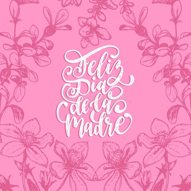 Feliz Dia De La Madre传染媒介在装饰叶子背景的手字法 翻译从西班牙愉快的母亲节 向量例证
