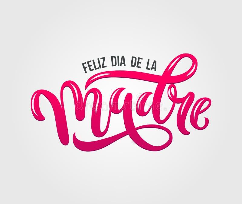 Feliz dia de la madre Carte de voeux de fête des mères dans l'Espagnol Main illustration stock