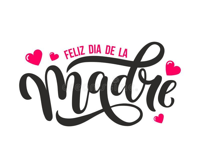 Feliz dia DE La madre De groetkaart van de moederdag in het Spaans Hand royalty-vrije illustratie