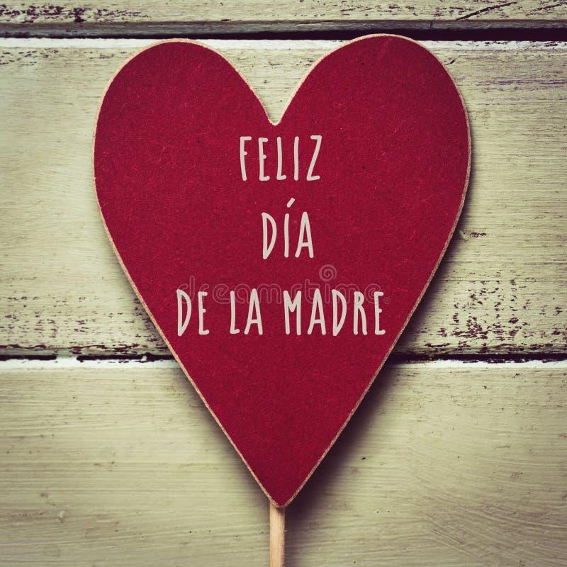 Feliz dia de la madre, happy mothers day in spanish stock photography
