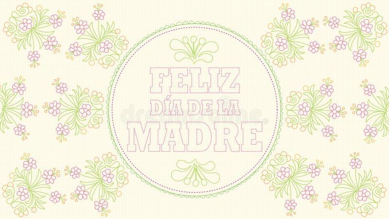 Feliz Dia de la Madre - lycklig moderdag i spanskt språk - hälsningkort Broderat meddelande på ett pastellfärgat gult tyg royaltyfri illustrationer