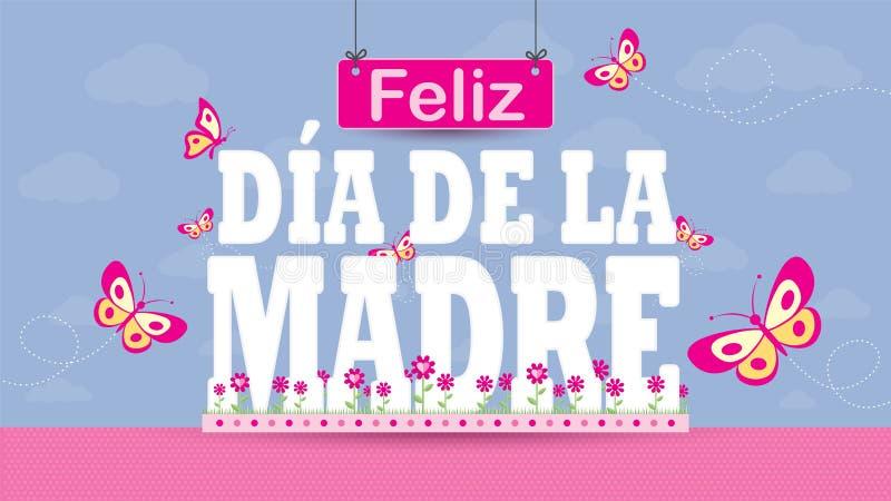 Feliz Dia de la Madre - lycklig moderdag i spanskt spr?k - h?lsningkort Bokstäver på en magentafärgad blommaträdgård med fjärilar vektor illustrationer