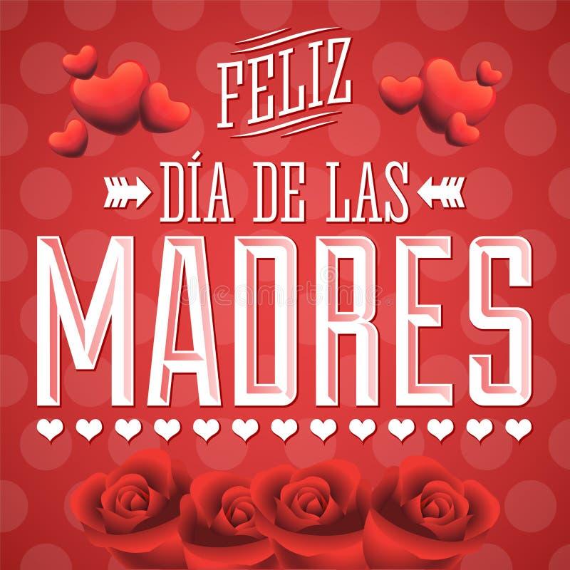 Feliz Dia de las Madres, Happy Mother s Day spanish text stock illustration