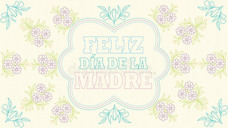 Feliz Dia De Los angeles Madre kartka z pozdrowieniami - Szcz??liwy matka dzie? w Hiszpa?skim j?zyku - Upiększona wiadomość na pa ilustracja wektor