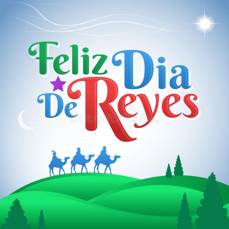 Feliz Dia De Reyes  Spanish Translation: Happy Day Of Kings Spanish Text Stock Vector