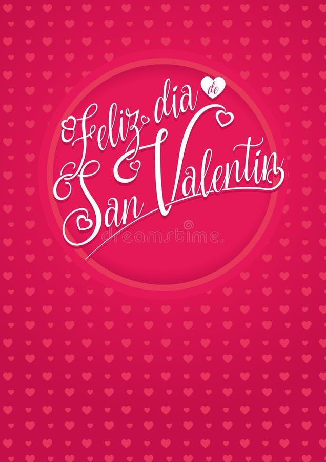FELIZ DIA DE SAN VALENTIN -在西班牙语的愉快的华伦泰` s天-在红色背景的白色字法 向量例证