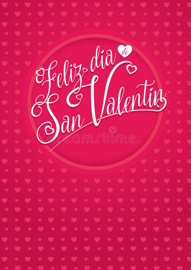FELIZ DIA DE SAN VALENTIN - Happy Valentine`s Day in Spanish language - white lettering on a red background. With hearts texture vector illustration