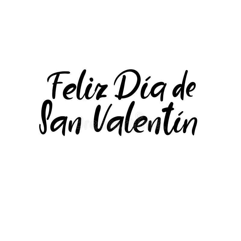 Feliz Dia de San Valentin Lycklig valentindag i spanjor Handbokstäverkort Modern kalligrafi också vektor för coreldrawillustratio vektor illustrationer
