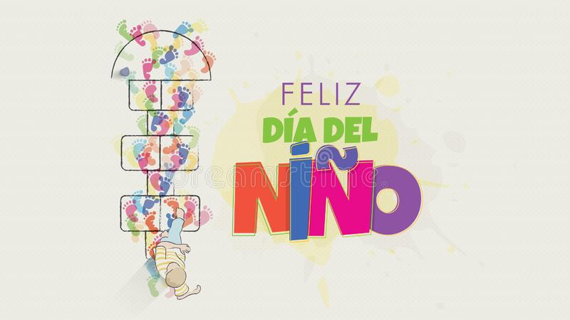 Feliz Dia del Nino greeting card - Happy Children`s Day in Spanish language. Child`s drawing seen from above starting to jump. The game of hopscotch drawn on vector illustration