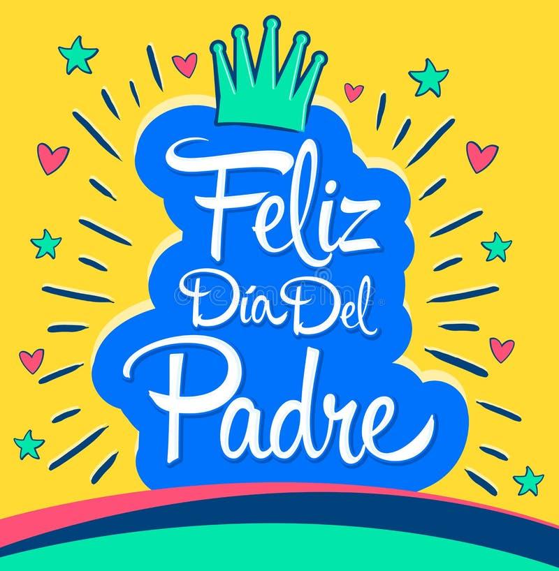 Feliz Dia Del Padre, Szczęśliwy ojca dnia hiszpański tekst royalty ilustracja