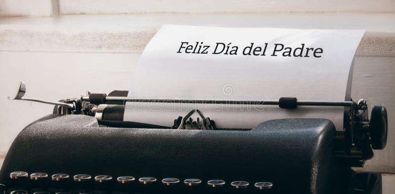 Feliz dia del padre written on paper. With typewriter stock photo