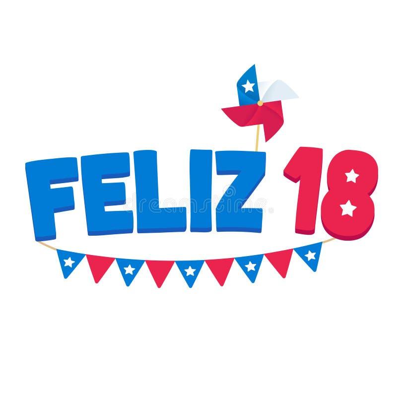 Feliz 18 Fiestas Patrias Chile. Feliz 18 de Septiembre, Spanish for Happy September 18. National holiday Dieciocho or Fiestas Patrias, Independence Day of Chile royalty free illustration