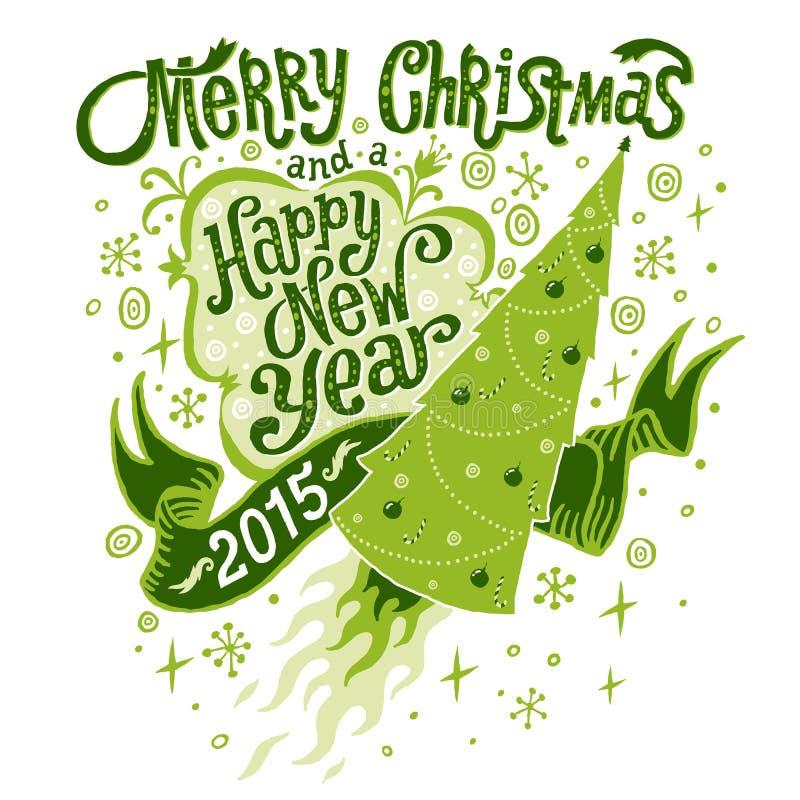 Feliz Natal e cartão 2015 do ano novo feliz com tipografia de Handlettering ilustração do vetor