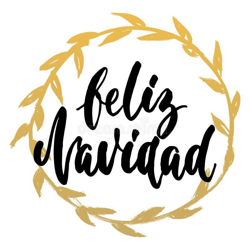 Feliz Navidad - Χαρούμενα Χριστούγεννα στα ισπανικά, συρμένο χέρι απόσπασμα εγγραφής με το χρυσό στεφάνι που απομονώνεται στο λευ ελεύθερη απεικόνιση δικαιώματος