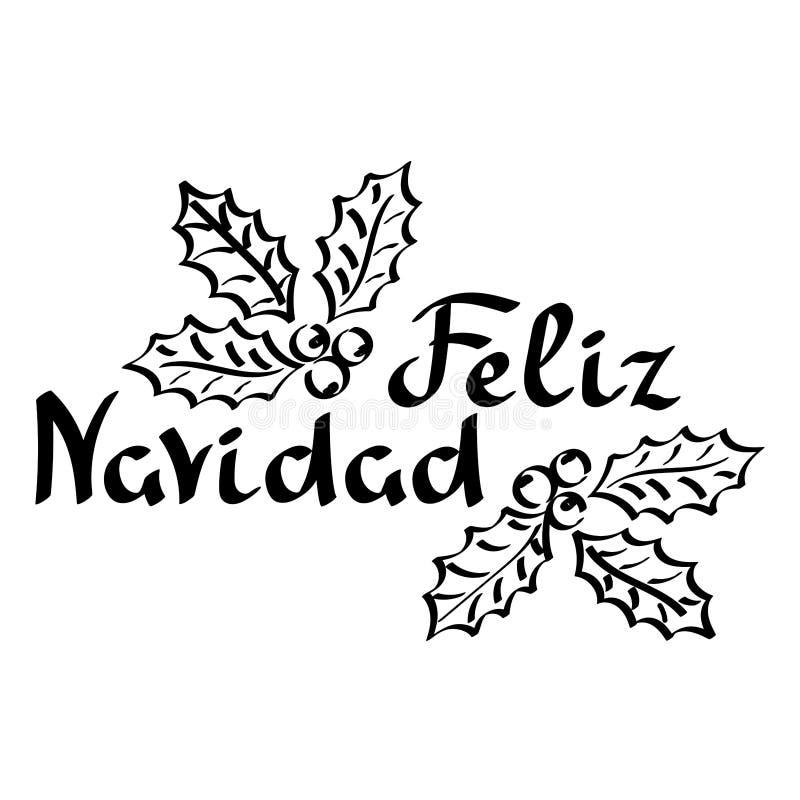 Feliz Navidad Фраза веселого рождества на испанском Литерность руки вычерченная, листья падуба рождества вечнозеленые иллюстрация вектора