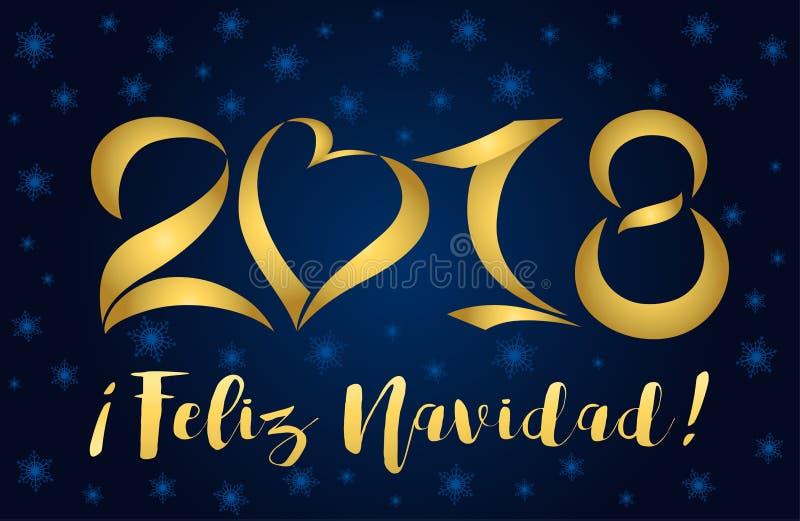 2018 feliz navidad card golden figures. Feliz Navidad and 2018 - lettering Christmas and New Year holiday calligraphy phrase on Spanish on on a dark blue royalty free illustration