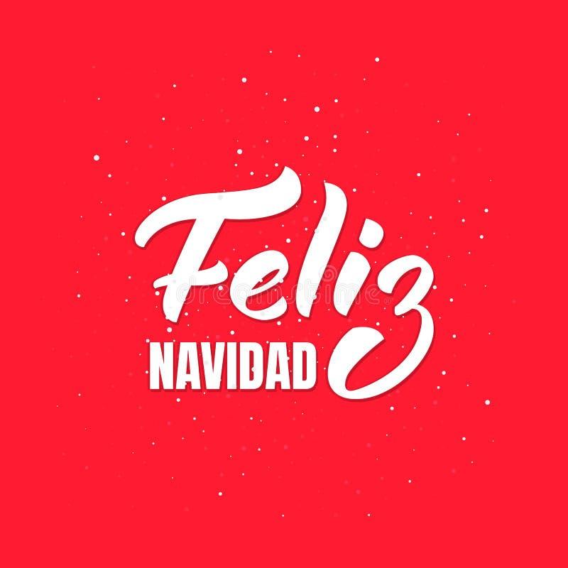Feliz Navidad Conception de lettrage espagnole des textes de Joyeux Noël Carte de voeux de vacances illustration stock