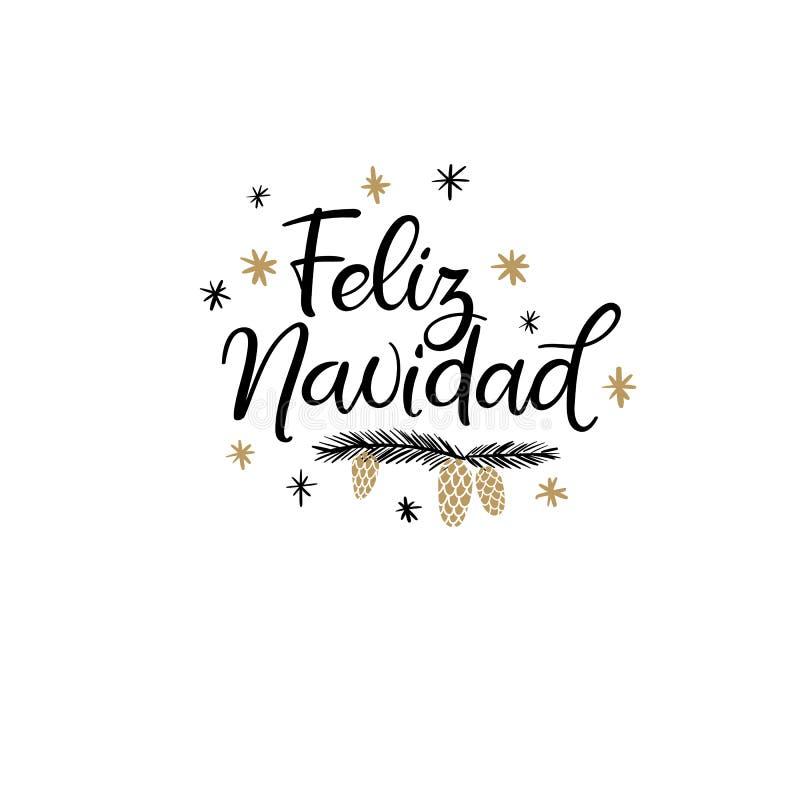 Feliz Navidad Hand Lettering Greeting-Kaart Vrolijke Kerstmis in het Spaans Vectorillistration Moderne kalligrafie vector illustratie