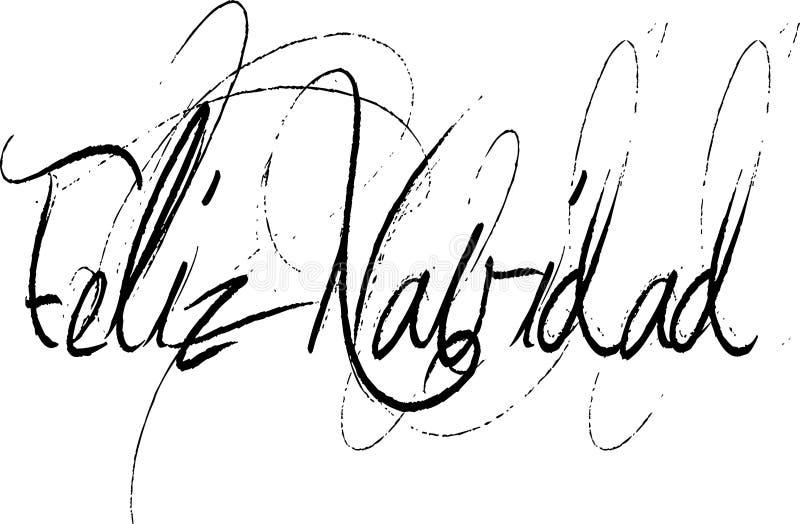 Feliz Navidad in Handwritten Script. Feliz Navidad Merry Christmas in free form handwriting script vector illustration