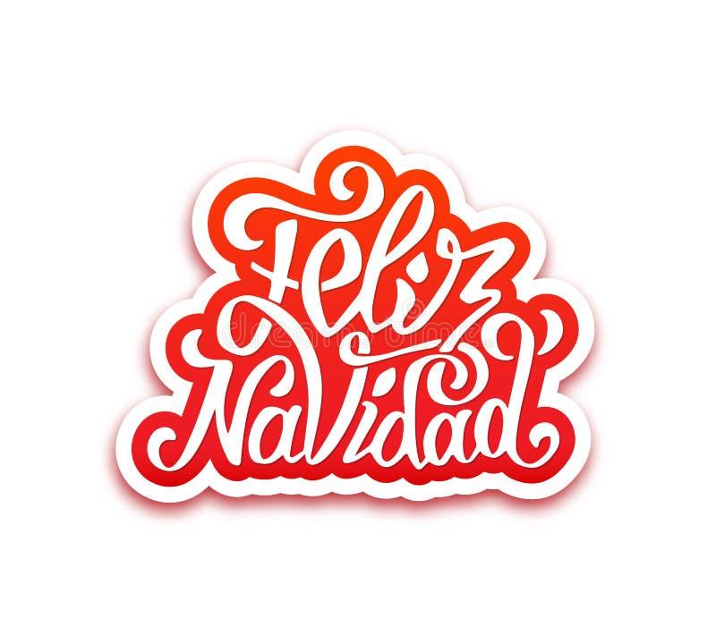 Feliz navidad lettering. Merry Christmas greetings. Merry Christmas hand lettering text in spanish on paper label over white background. Vector greeting card stock illustration