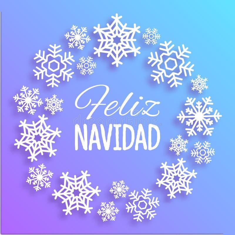 Feliz Navidad O Feliz Natal carda com cumprimentos na língua espanhola Grinalda feita dos flocos de neve brancos Vetor elegante ilustração stock