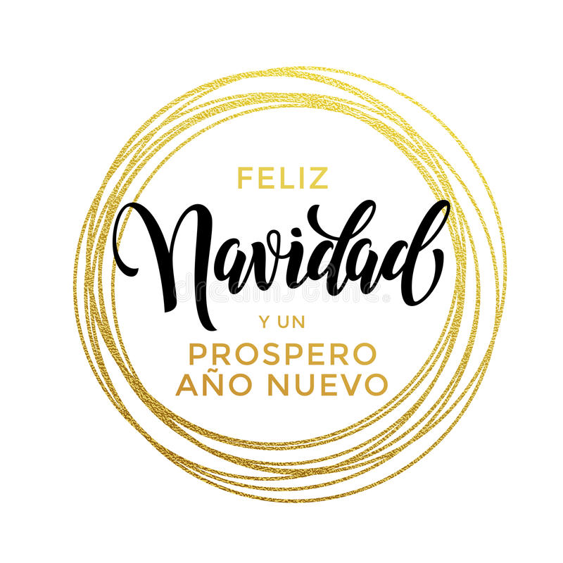 Feliz Navidad, Prospero Ano Nuevo Spanish New Year Christmas text royalty free illustration