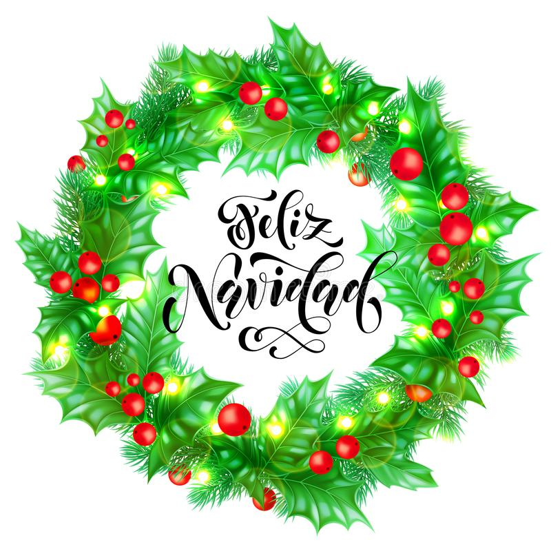 Feliz Navidad Spanish Merry Christmas hand drawn calligraphy and holly wreath decoration with golden lights garland frame for holi stock illustration
