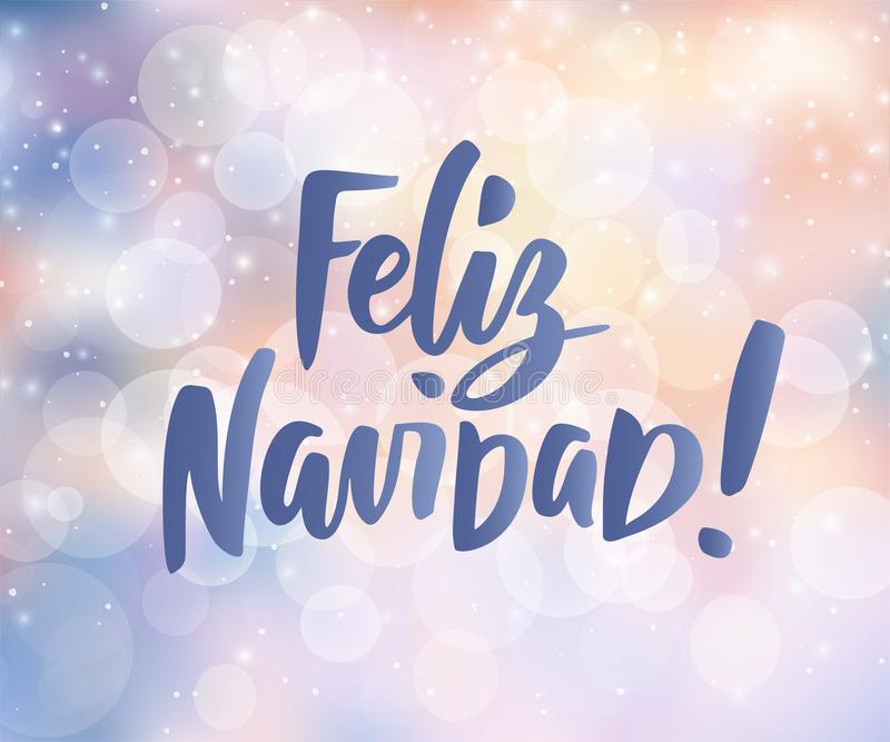 Feliz Navidad - spanish Merry Christmas text. Holiday greetings quote. Blurred winter background with falling snow royalty free illustration