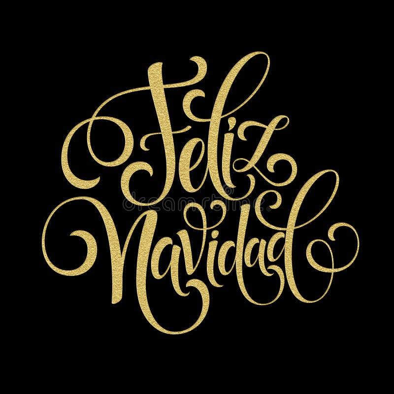 Feliz Navidad-tekst van de hand de van letters voorziende decoratie voor het ontwerpmalplaatje van de groetkaart Het vrolijke eti royalty-vrije illustratie