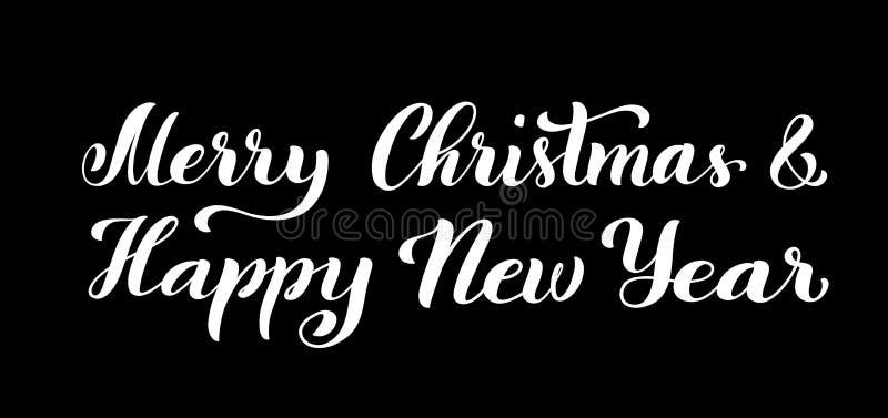 Feliz Navidad y Feliz Año Nuevo Cita moderna de la caligrafía con las letras handdrawn Ilustración del vector stock de ilustración