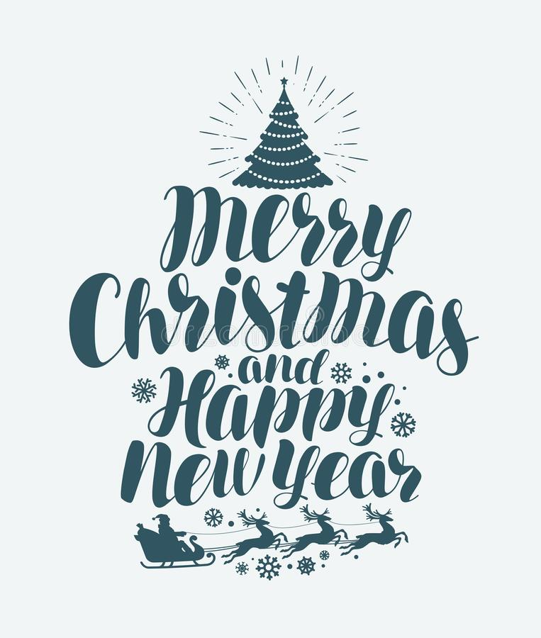 Feliz Navidad y Feliz Año Nuevo, letras manuscritas Tarjeta de felicitación de Navidad Ejemplo del vector de la caligrafía libre illustration